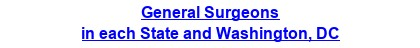 General Surgeons in each State and Washington, DC